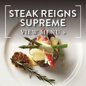 Steak Reigns